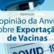 Call Export fala sobre a postura da Anvisa e Exportação das Vacinas contra a Covid-19. Foto por Daniel Schludi no Unsplash.